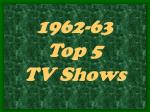 1962 63 top 5 tv shows