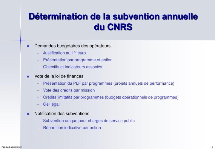 D termination de la subvention annuelle du cnrs
