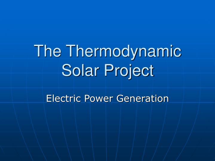 the thermodynamic solar project n.