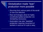 globalization made lean production more possible