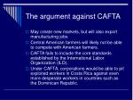 the argument against cafta