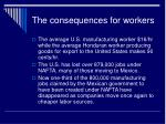 the consequences for workers