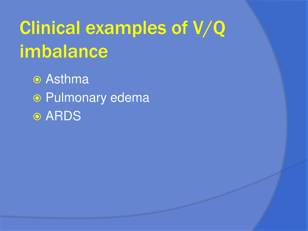 Clinical examples of V/Q