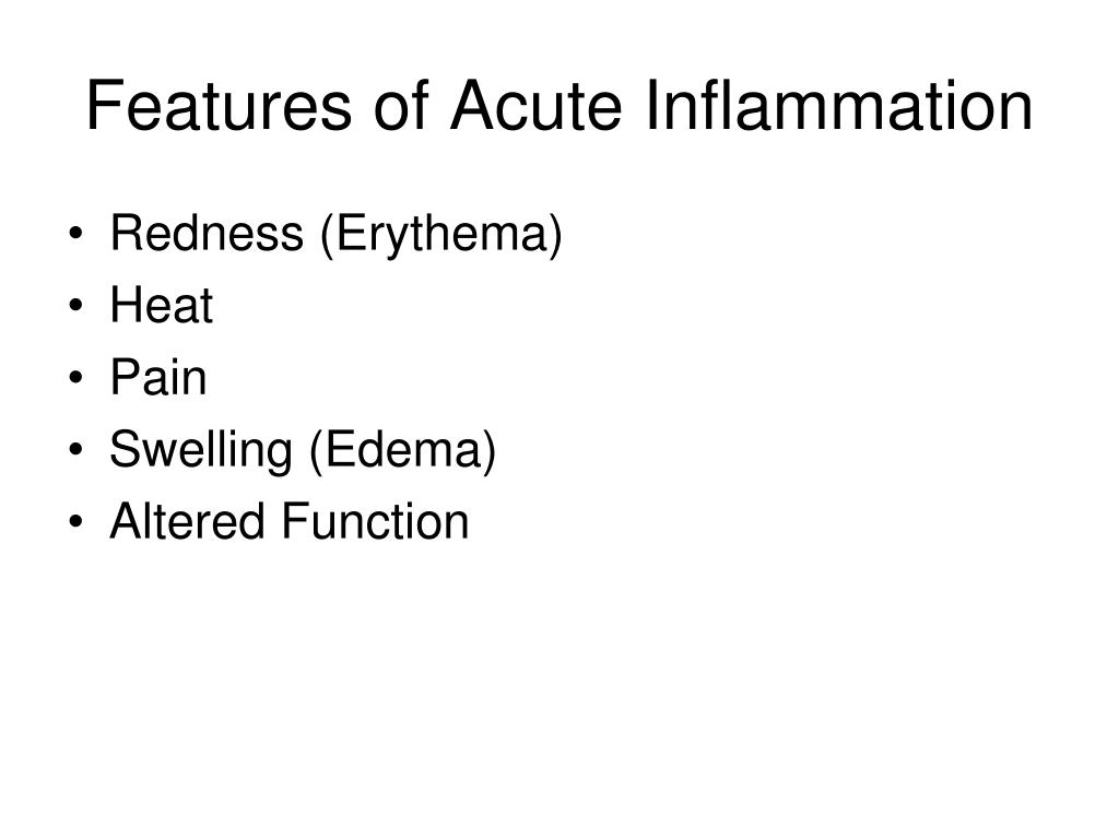 Features of Acute Inflammation
