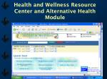 health and wellness resource center and alternative health module22