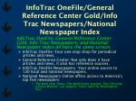 infotrac onefile general reference center gold info trac newspapers national newspaper index