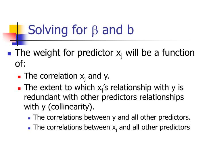 Solving for and b