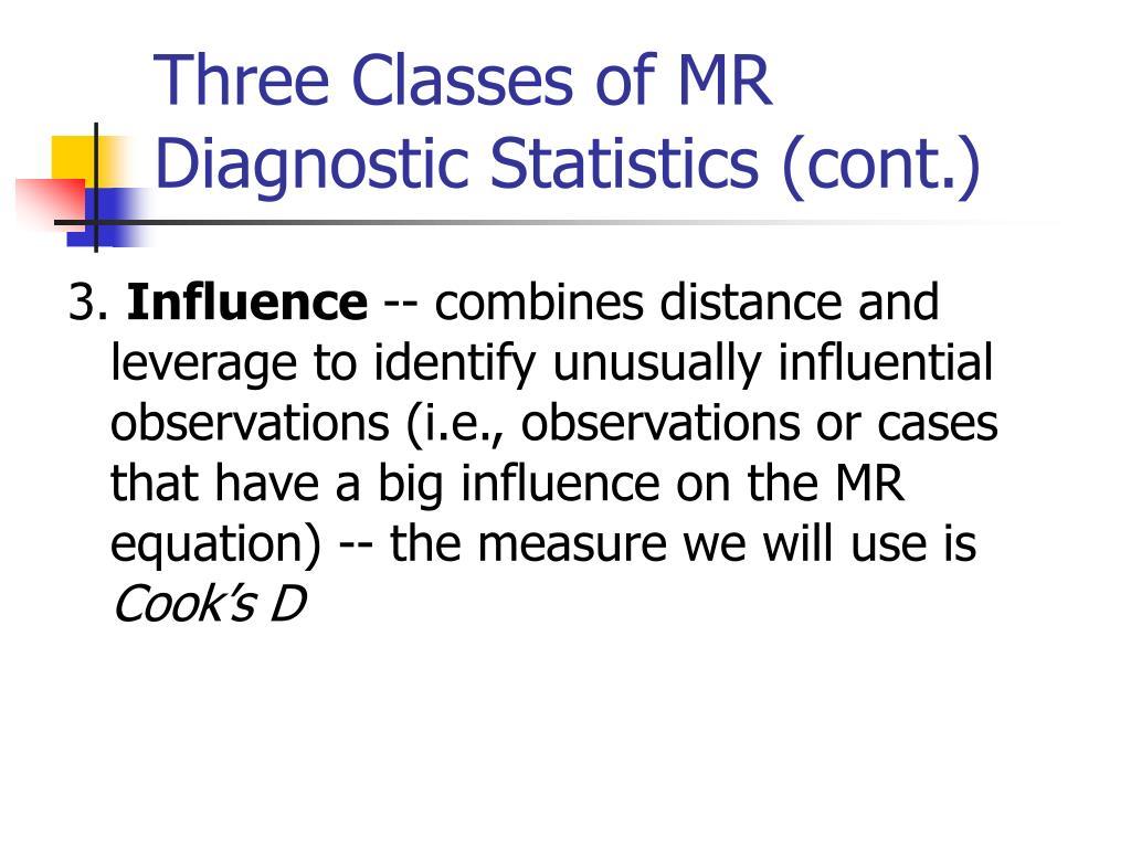 Three Classes of MR Diagnostic Statistics (cont.)