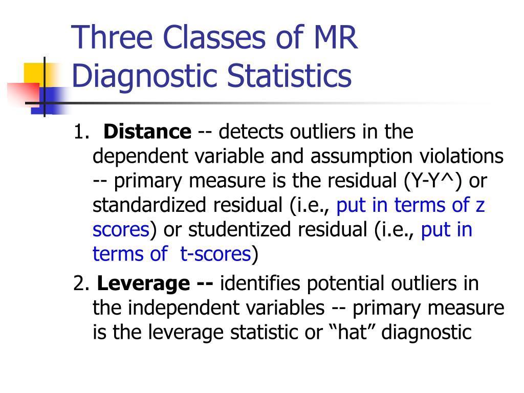 Three Classes of MR Diagnostic Statistics