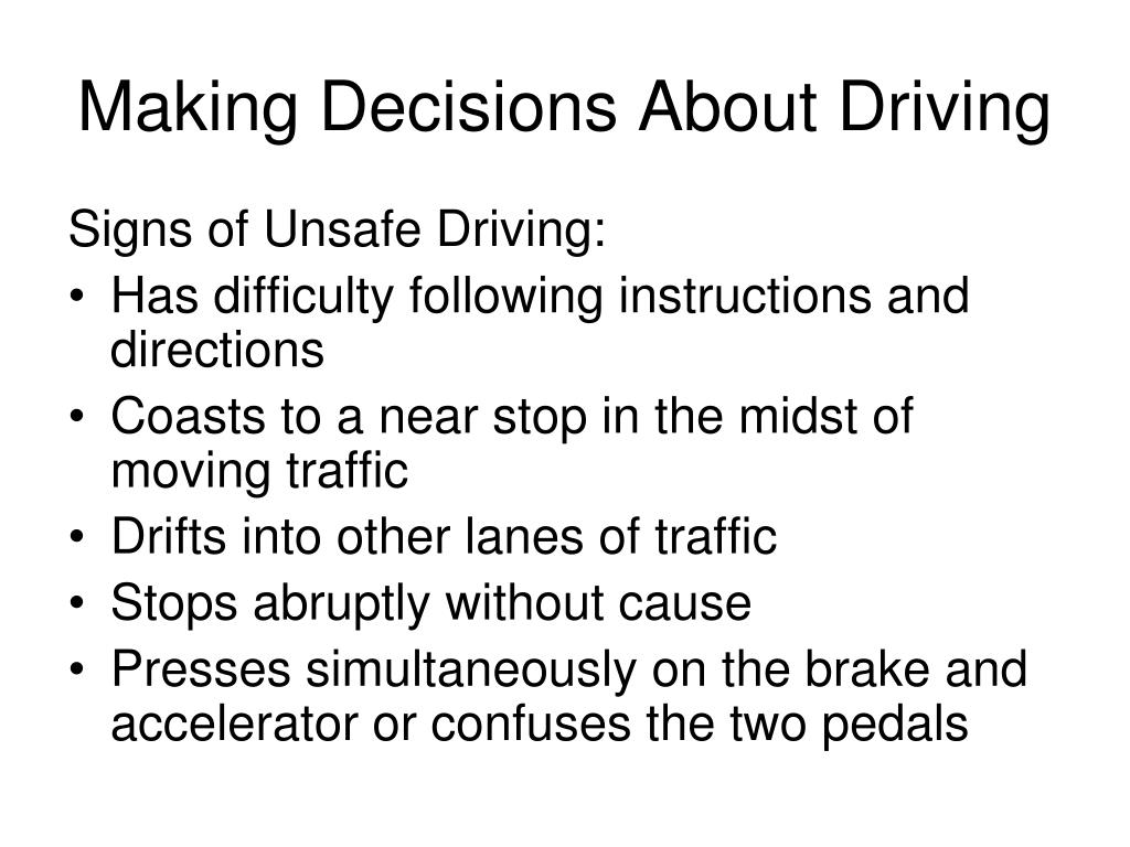 Making Decisions About Driving