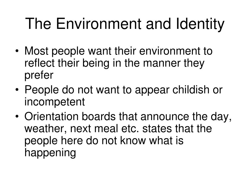 The Environment and Identity