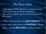 the three tasks