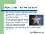 pop culture follow the stars
