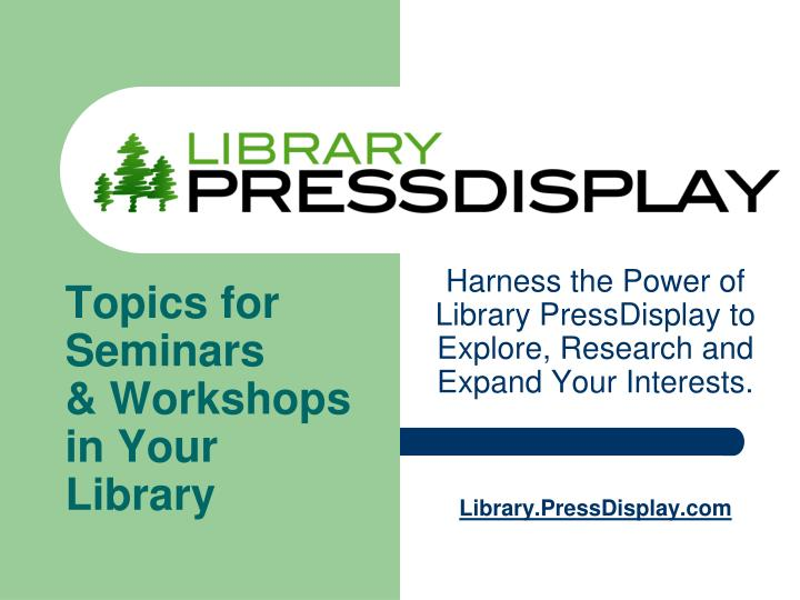 topics for seminars workshops in your library n.