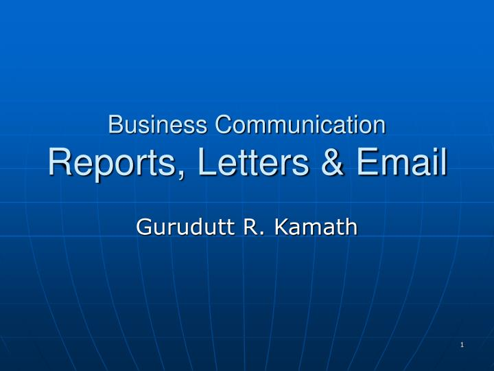business communication reports letters email n.