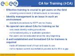 ca for training t ca