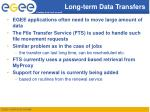 long term data transfers