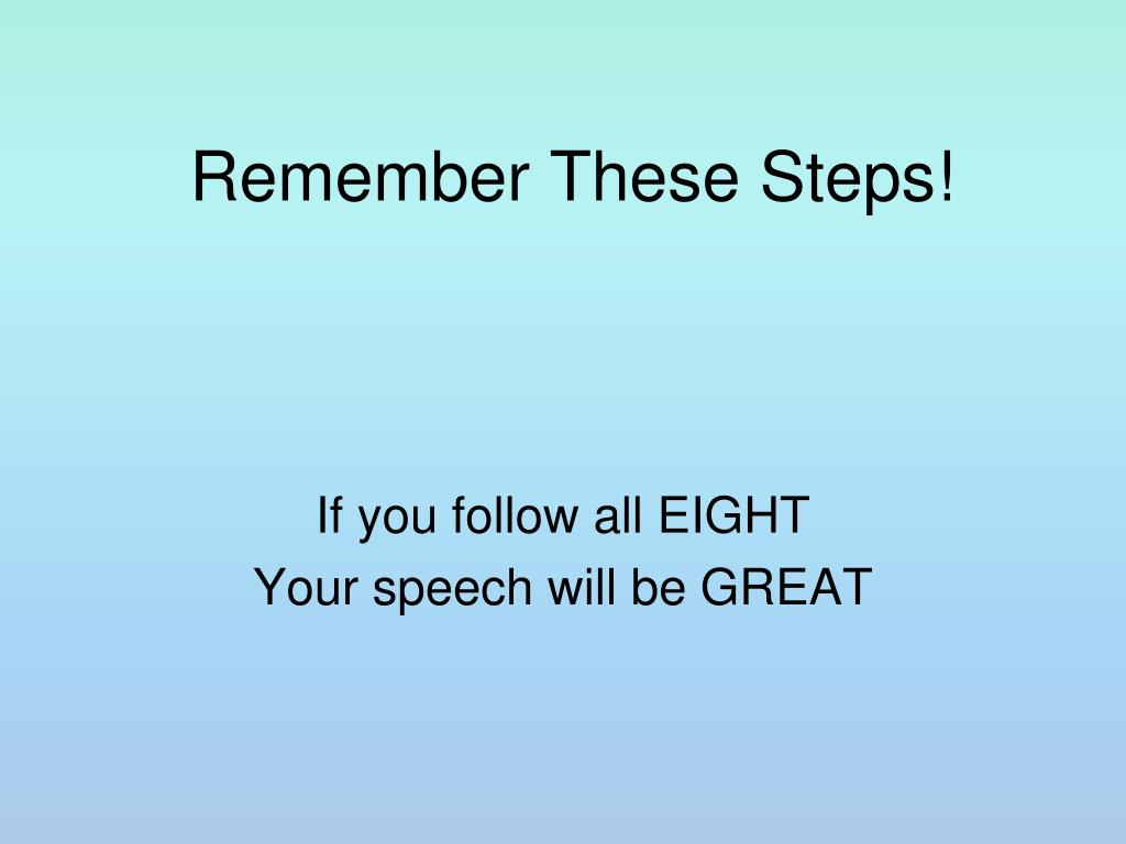 Remember These Steps!