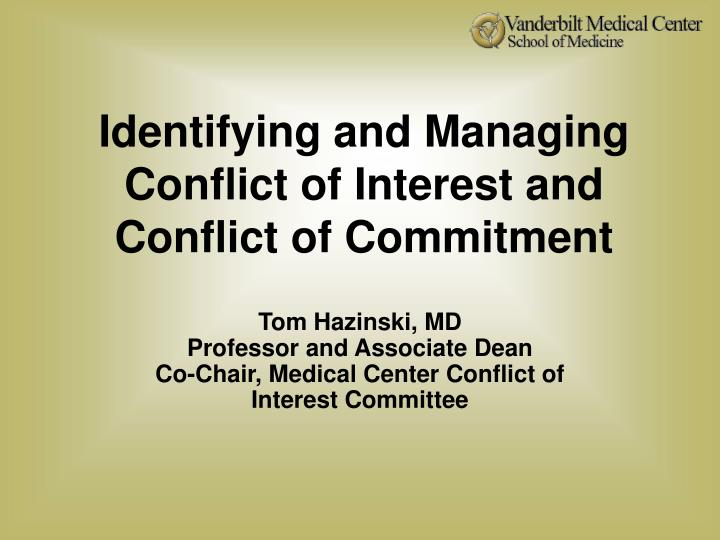 identifying and managing conflict of interest and conflict of commitment n.