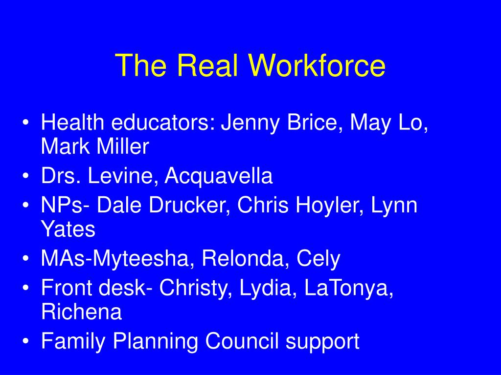 The Real Workforce