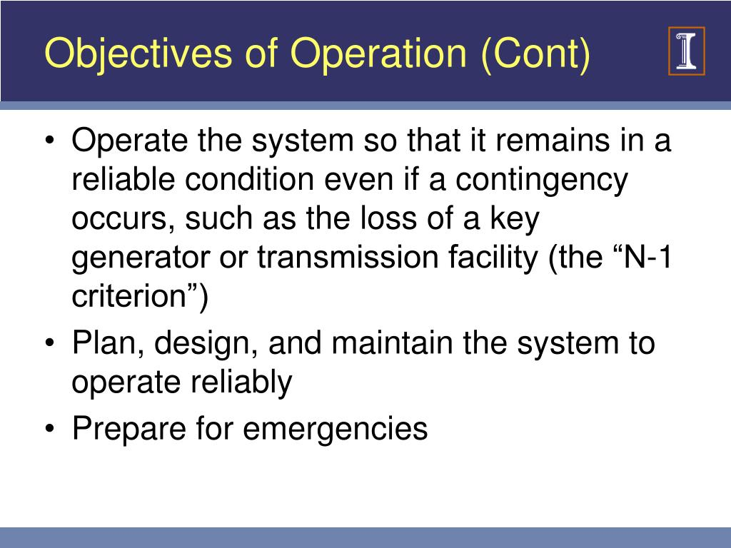 Objectives of Operation (Cont)