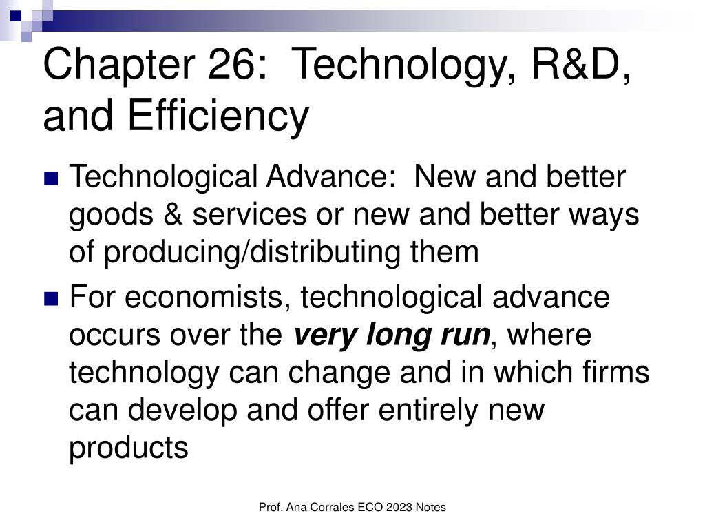 chapter 26 technology r d and efficiency l.