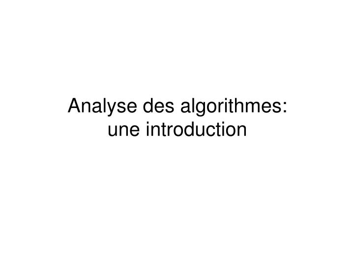 analyse des algorithmes une introduction n.
