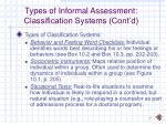 types of informal assessment classification systems cont d