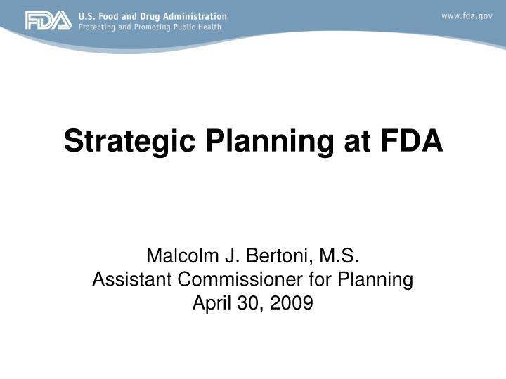 strategic planning at fda n.