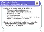 power and ministry what is caregiver power