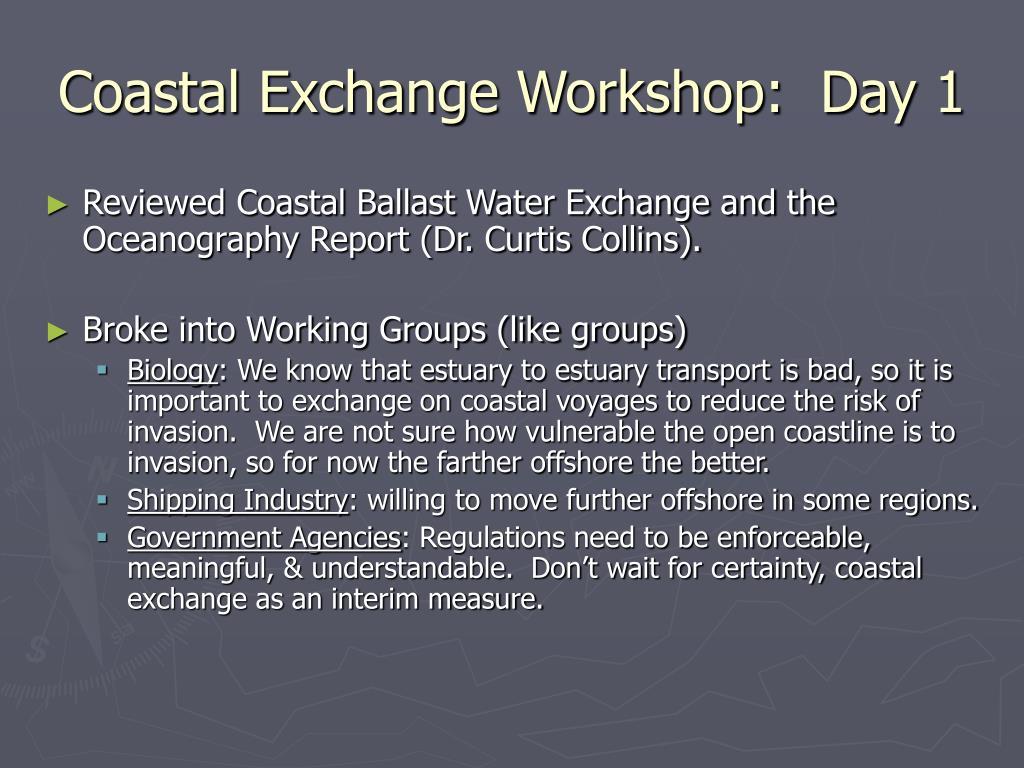 Coastal Exchange Workshop:  Day 1