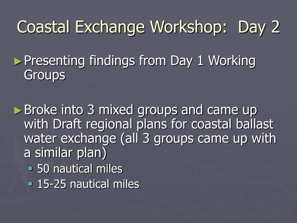 Coastal Exchange Workshop:  Day 2