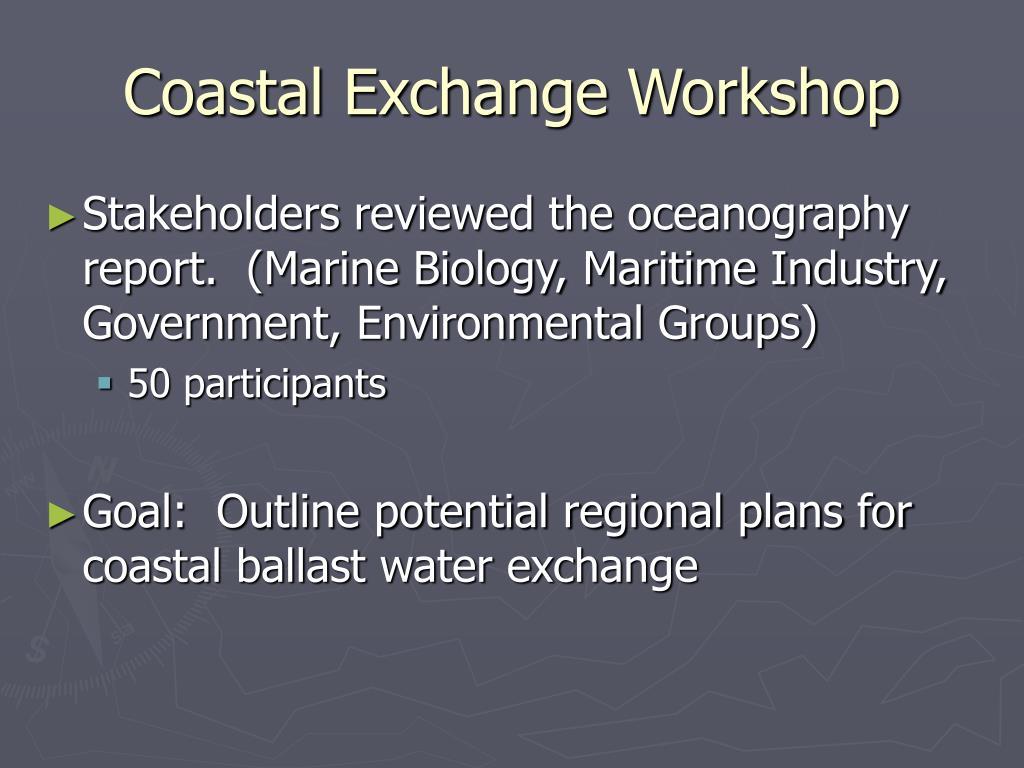 Coastal Exchange Workshop