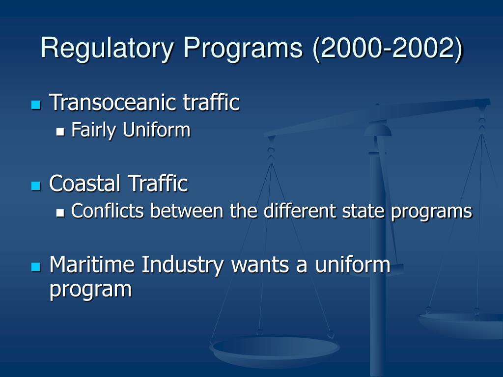 Regulatory Programs (2000-2002)