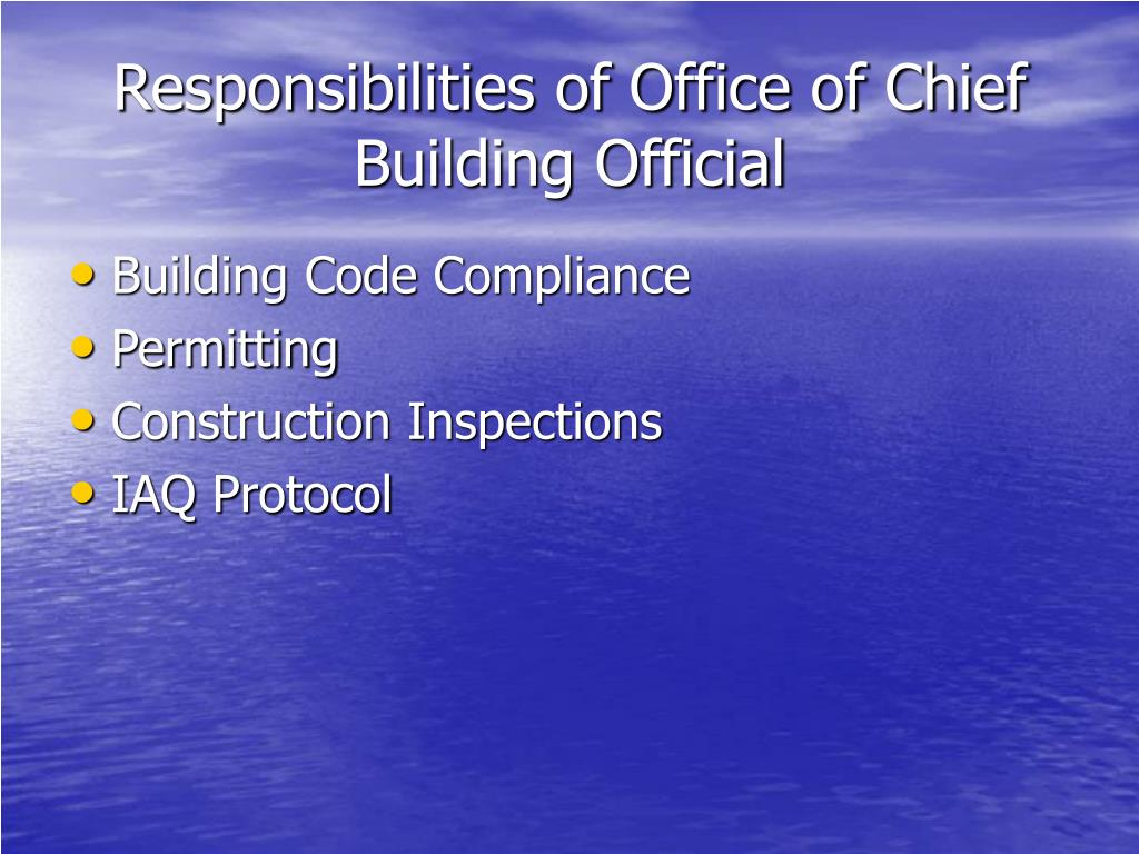 Responsibilities of Office of Chief Building Official