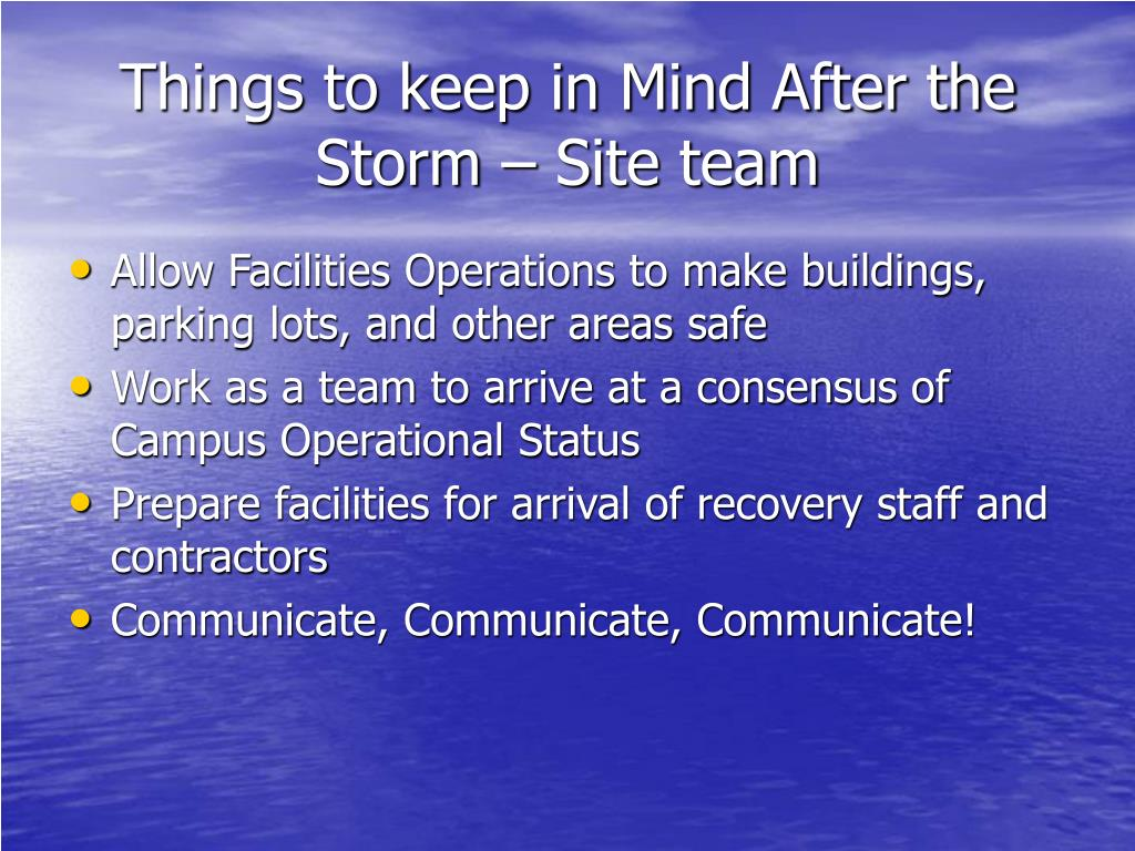 Things to keep in Mind After the Storm – Site team