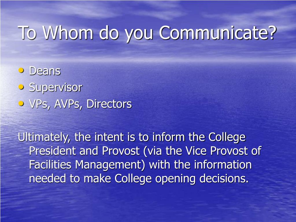 To Whom do you Communicate?