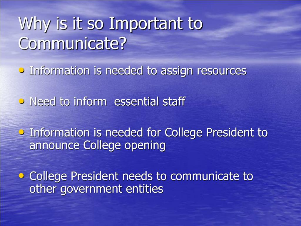 Why is it so Important to Communicate?