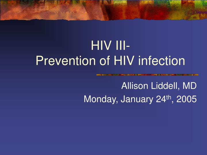 hiv iii prevention of hiv infection n.