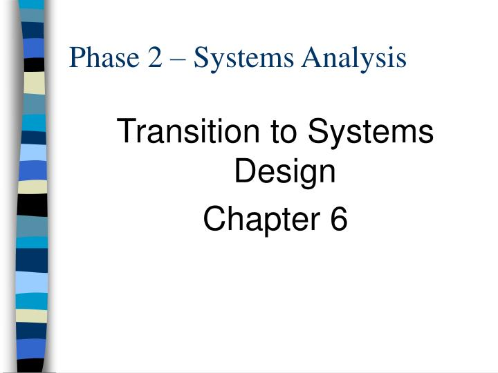 phase 2 systems analysis n.