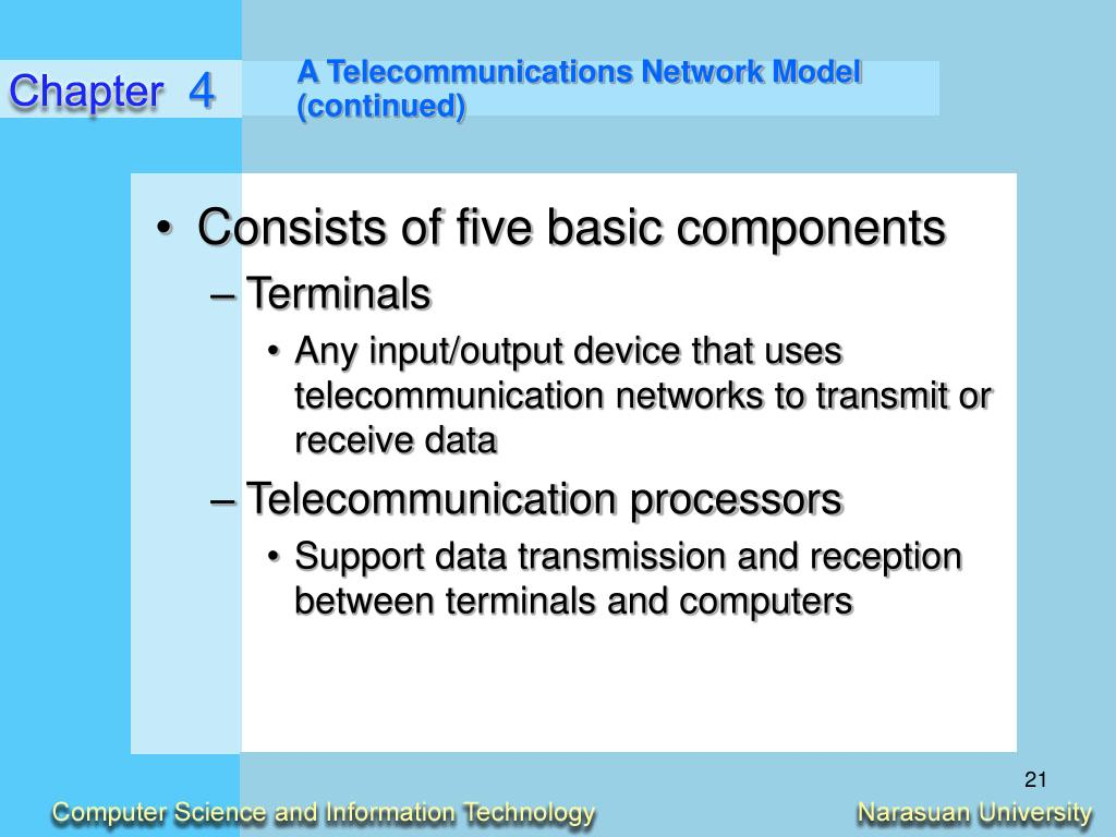 A Telecommunications Network Model (continued)