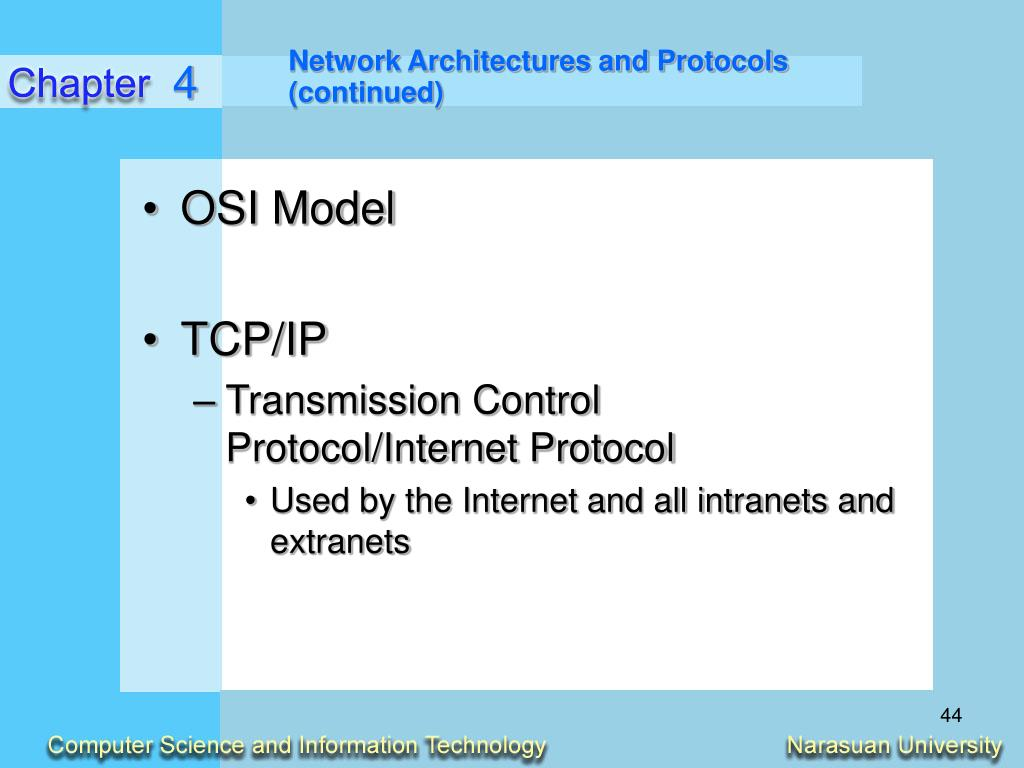 Network Architectures and Protocols (continued)