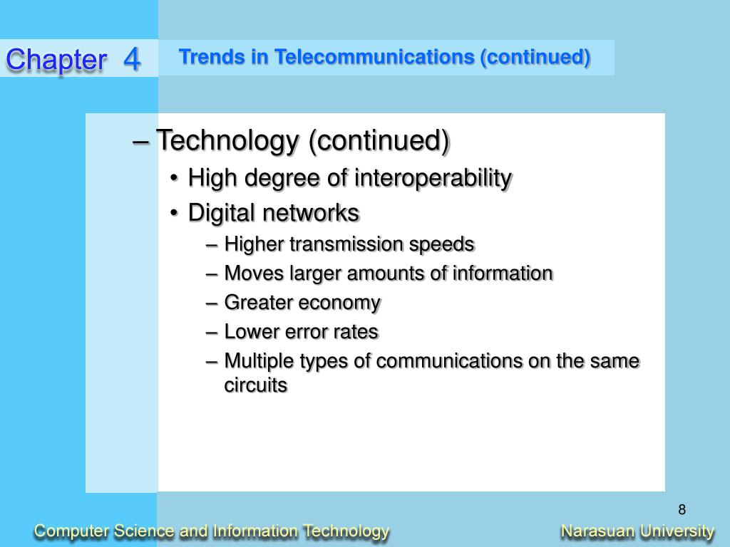 Trends in Telecommunications (continued)