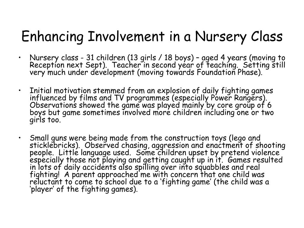 Enhancing Involvement in a Nursery Class