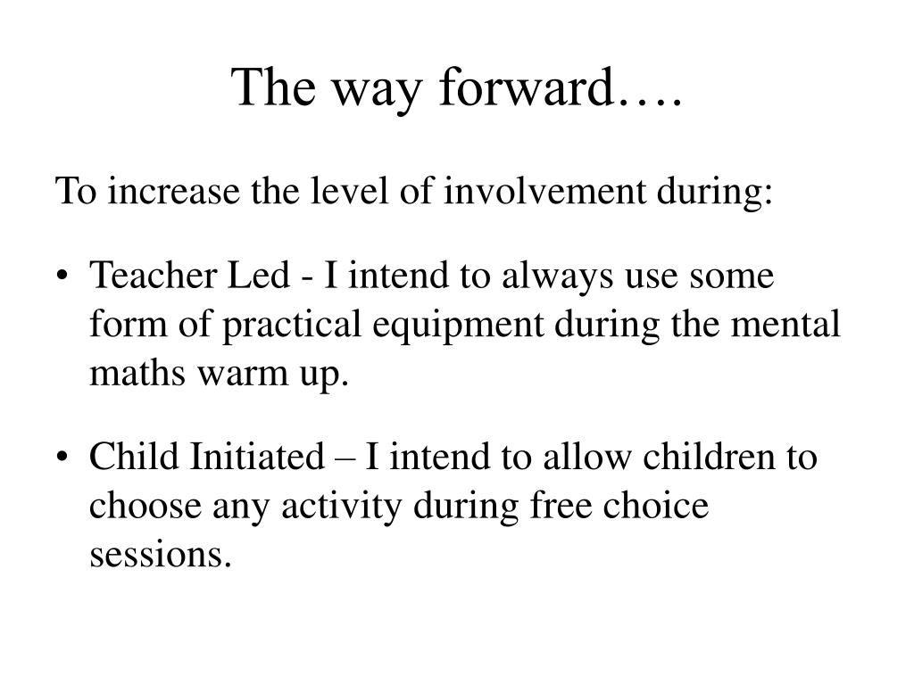 The way forward….