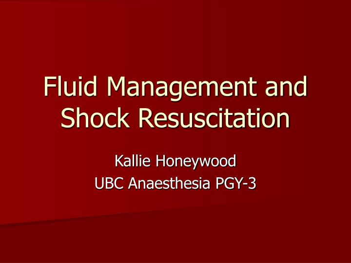 fluid management and shock resuscitation n.