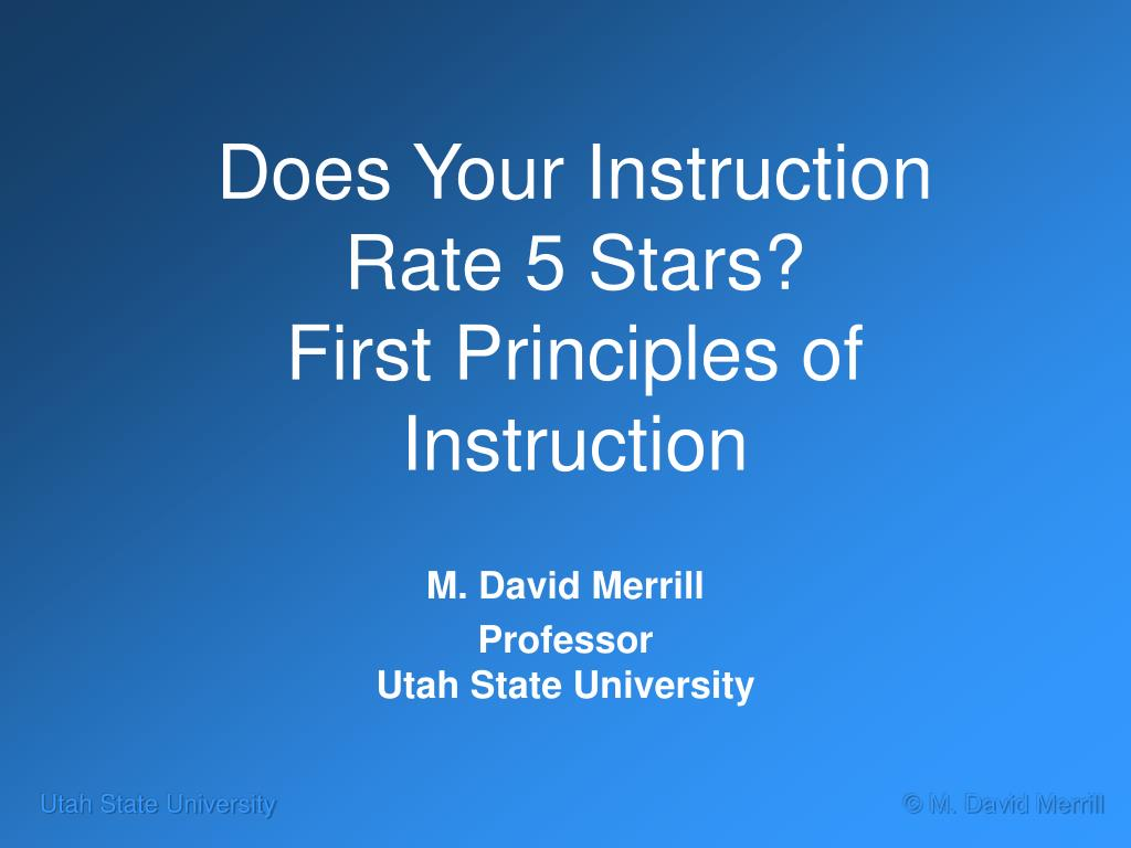 does your instruction rate 5 stars first principles of instruction l.