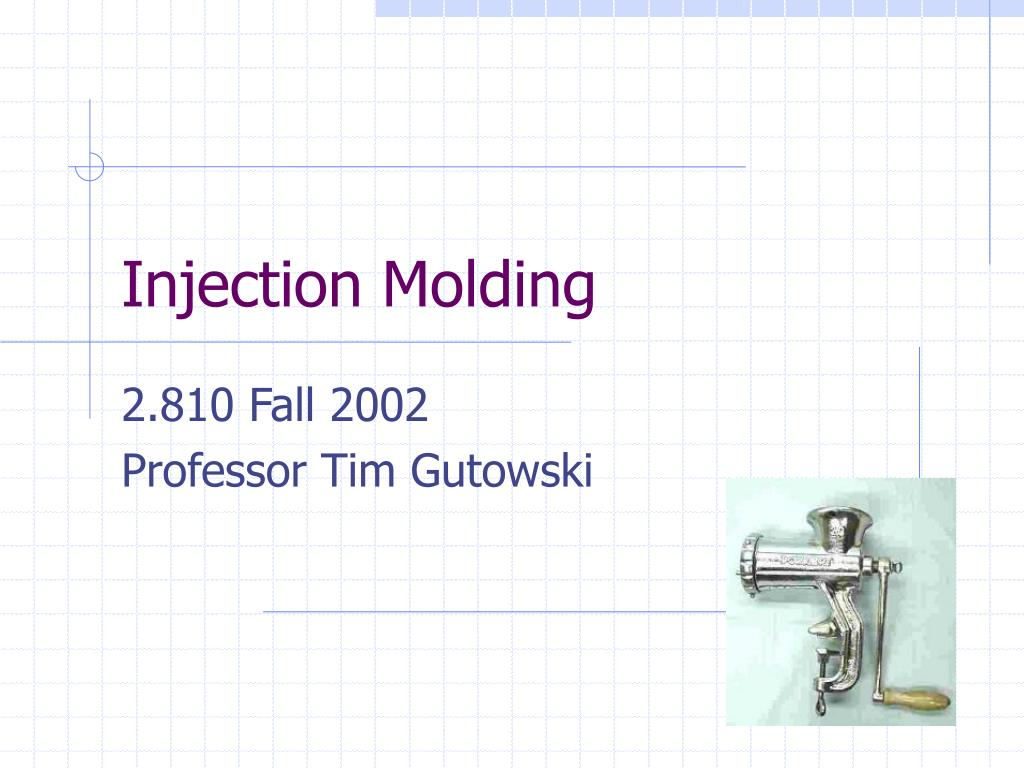 PPT - Injection Molding PowerPoint Presentation - ID:394886