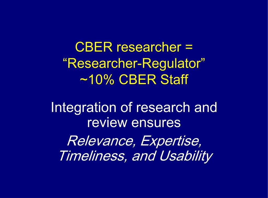 CBER researcher =