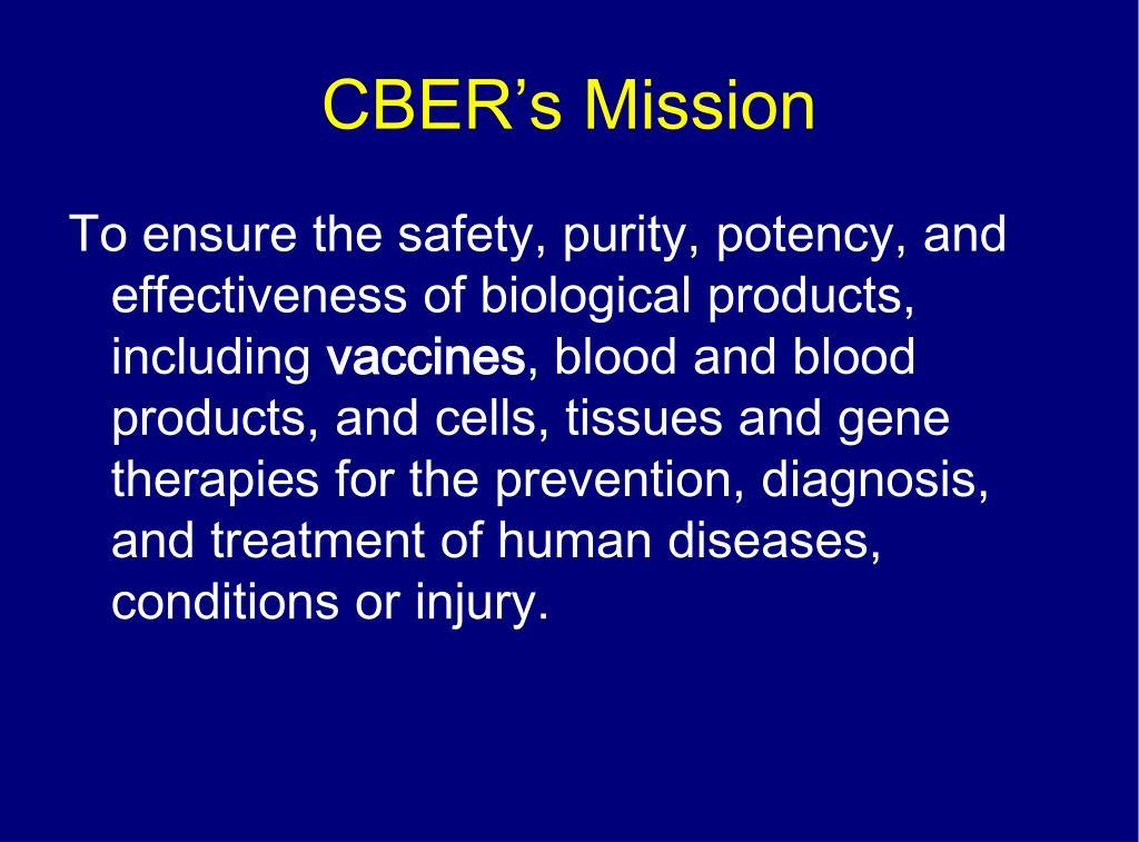 CBER's Mission